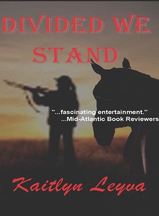 Divided We Stand Kaitlyn Leyva