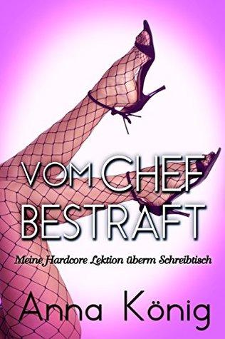Vom Chef bestraft (Chef / Sekretärin / Dominanz): Erotische Kurzgeschichte Anna König