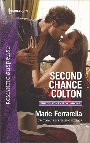 Second Chance Colton (The Colton's of Oklahoma, #5)