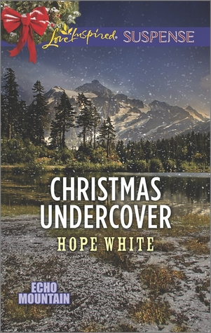 Christmas Undercover (Echo Mountain #4)