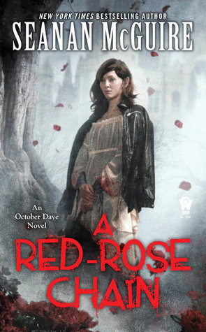 Book Review: A Red Rose Chain by Seanan McGuire