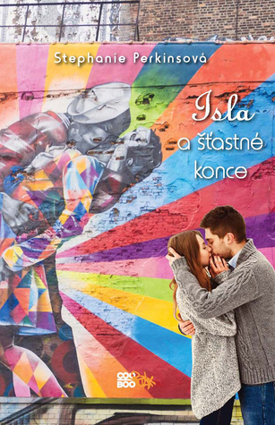 Isla a šťastné konce (Anna and the French Kiss, #3)