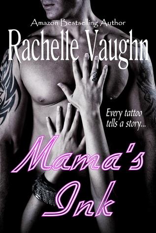 Mama's Ink by Rachelle Vaughn