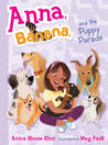 Anna, Banana, and the Puppy Parade (Anna, Banana book 4)