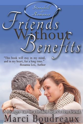 Friends Without Benefits by Marci Boudreaux