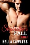 Stepbrother's Fall: Book 1