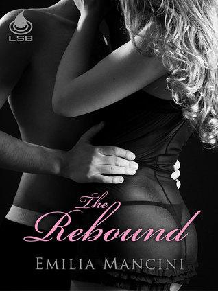 The Rebound by Emilia Mancini