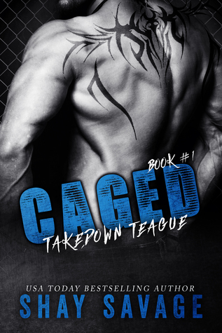 Caged: Takedown Teague Cover
