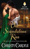 One Scandalous Kiss (Accidental Heirs, #1)