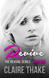 Revive (The Revival Series #1)