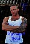 Wayward Soul (Wayward Saints MC Book 2)