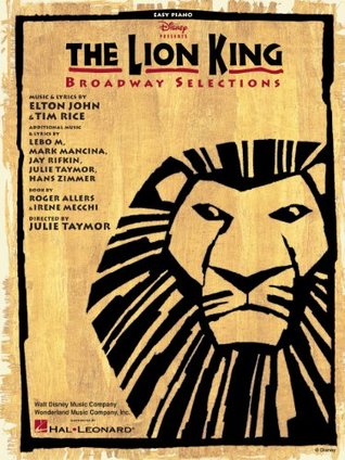 The Lion King - Broadway Selections Songbook Roger Allers