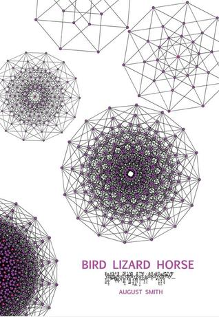 Bird Lizard Horse by August Smith