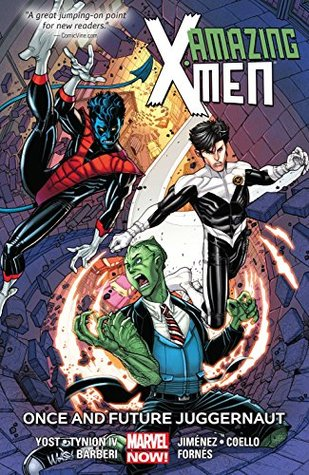 Amazing X-Men Vol. 3: Once and Future Juggernaut (Amazing X-Men (2013-))