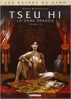 Tseu Hi, La Dame dragon (Reines de sang, #1)