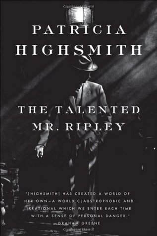 The Talented Mr. Ripley (Ripley #1)  by Patricia Highsmith />