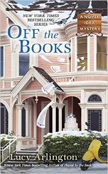 Off the Books (Novel Idea, #5)