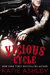 Vicious Cycle (Vicious Cycle, #1) by Katie Ashley