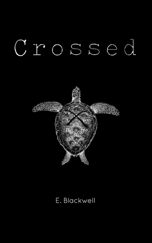 Crossed - Evelyn Blackwell