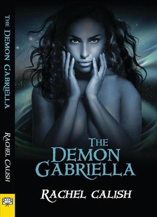 Blog Tour Review: The Demon Gabriella Review by Rachel Calish