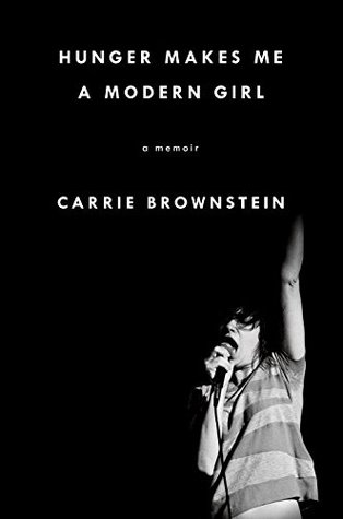 Hunger Makes Me a Modern Girl (Hardcover)
