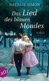 Das Lied des blauen Mondes: Roman