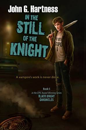 In the Still of the Night (The Black Knight Chronicles, #5)