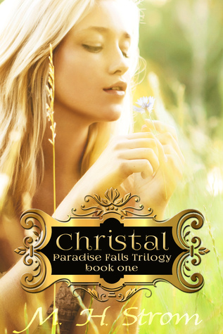Christal (Paradise Falls Trilogy Book One)