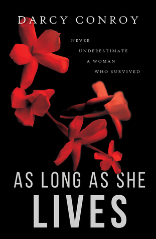 As Long As She Lives by Darcy Conroy