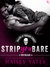 Strip You Bare