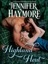 Highland Heat (Highland Knights, #2)