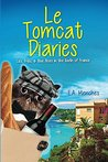Le Tomcat Diaries: Lies, Fries, & Blue Skies in the South of France