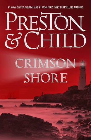 Crimson Shore (Pendergast #15) by Douglas Preston & Lincoln Child