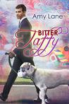 Bitter Taffy (Candy Man, #2)