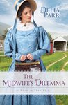 The Midwife's Dilemma (At Home in Trinity, #3)