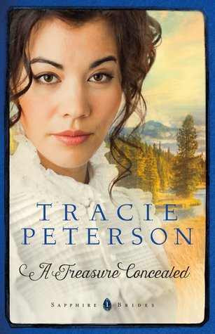 A Treasure Concealed (Sapphire Brides, #1)