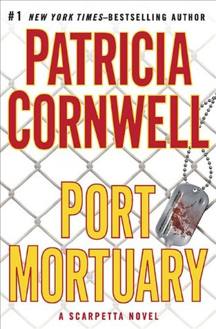 Book Review: Patricia Cornwell's Port Mortuary