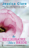 The Billionaire Takes a Bride (Billionaires and Bridesmaids, #3)