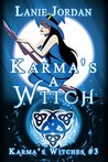 Karma's a Witch: Karma's Witches #3