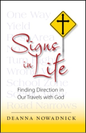 Signs in Life by Deanna Nowadnick