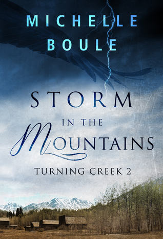 Storm in the Mountains by Michelle Boule