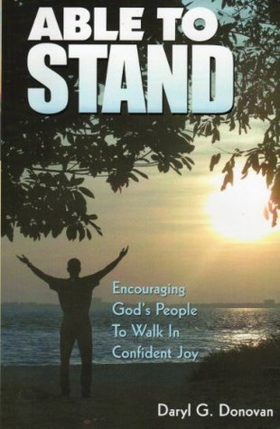 Able to Stand  by  Daryl G. Donovan