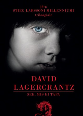 See, mis ei tapa by David Lagercrantz