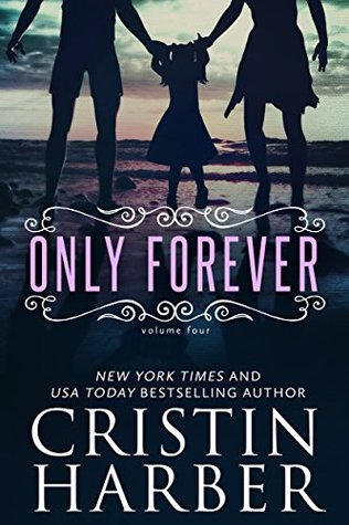 Only Forever  by  Cristin Harber