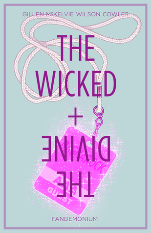 The Wicked + The Divine, Vol. 2: Fandemonium (The Wicked + The Divine #6-11)