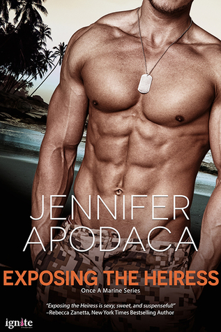{Review} Exposing the Heiress by Jennifer Apodaca