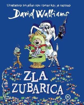 Zla zubarica  by  David Walliams