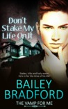 Don't Stake My Life on It (The Vamp for Me #2)