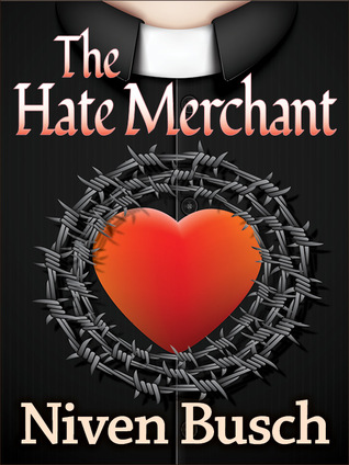 The Hate Merchant  by  Niven Busch