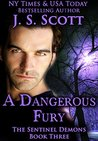 A Dangerous Fury (The Sentinel Demons, #3)